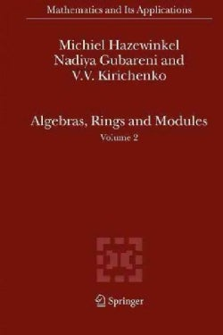 Algebras, Rings and Modules (Paperback)