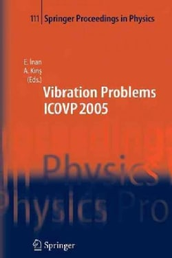 The Seventh International Conference on Vibration Problems Icovp 2005: 05-09 September 2005, Istanbul, Turkey (Paperback)