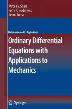 Ordinary Differential Equations With Applications to Mechanics (Paperback)