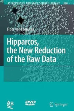 Hipparcos, the New Reduction of the Raw Data (Paperback)