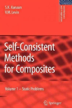 Self-consistent Methods for Composites: Static Problems (Paperback)