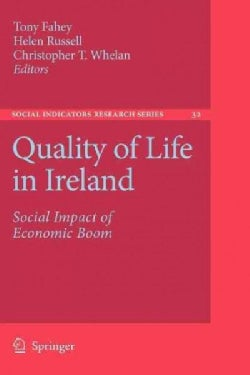 Quality of Life in Ireland: Social Impact of Economic Boom (Paperback)