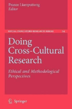 Doing Cross-cultural Research: Ethical and Methodological Perspectives (Paperback)