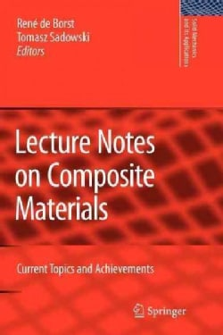 Lecture Notes on Composite Materials: Current Topics and Achievements (Paperback)
