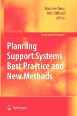 Planning Support Systems Best Practice and New Methods (Paperback)