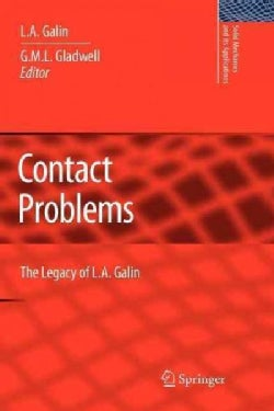 Contact Problems: The Legacy of L.a. Galin (Paperback)