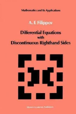 Differential Equations With Discontinuous Righthand Sides: Control Systems (Paperback)