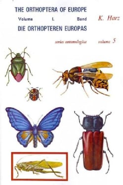 Die Orthopteren Europas/ The Orthoptera of Europe (Paperback)