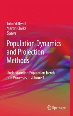 Population Dynamics and Projection Methods (Hardcover)