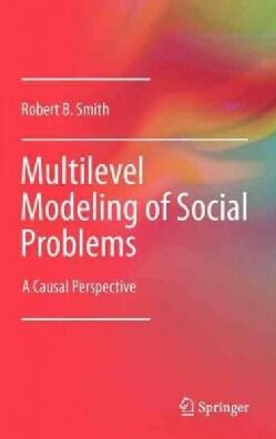 Multilevel Modeling of Social Problems (Hardcover)