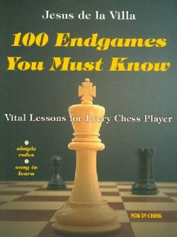 100 Endgames You Must Know: Vital Lessons for Every Chess Player (Paperback)