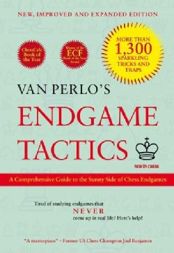 Van Perlo's Endgame Tactics: A Comprehensive Guide to the Sunny Side of Chess Endgames (Paperback)