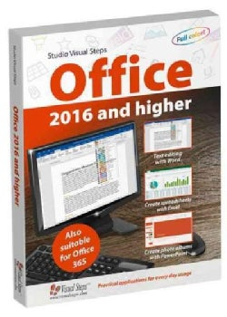 Office 2016 and Higher: Also Suitable for Office 365 (Paperback)