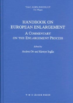 Handbook on European Enlargement: A Commentary on the Enlargement Process (Hardcover)
