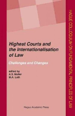 Highest Courts and the Internationalisation of Law: Challenges and Changes (Hardcover)