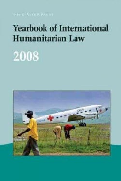 Yearbook of International Humanitarian Law 2008 (Hardcover)