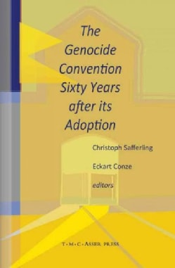 The Genocide Convention Sixty Years After Its Adoption (Hardcover)