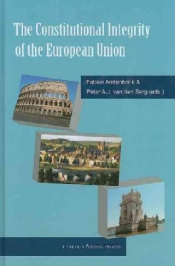 The Constitutional Integrity of the European Union (Hardcover)
