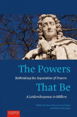 The Powers That Be: Rethinking the Separation of Powers (Paperback)