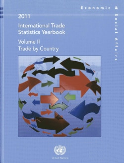 International Trade Statistics Yearbook 2011: Trade by Commodity (Hardcover)