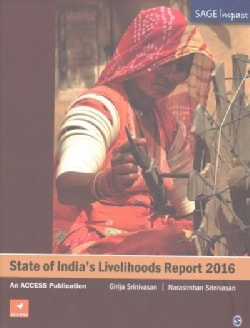 State of India's Livelihood Report 2016 (Paperback)
