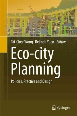 Eco-City Planning: Policies, Practice and Design (Hardcover)