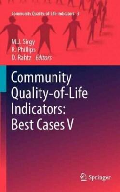 Community Quality-of-life Indicators: Best Cases V (Hardcover)