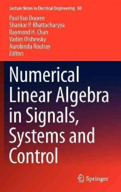 Numerical Linear Algebra in Signals, Systems and Control (Hardcover)