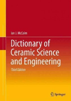 Dictionary of Ceramic Science and Engineering (Hardcover)