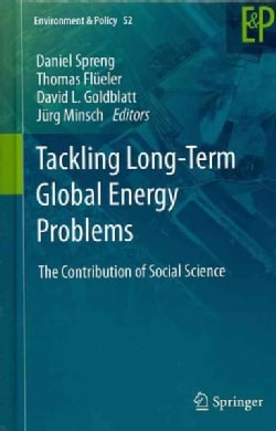 Tackling Long-Term Global Energy Problems: The Contribution of Social Science (Hardcover)