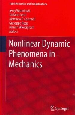Nonlinear Dynamic Phenomena in Mechanics (Hardcover)