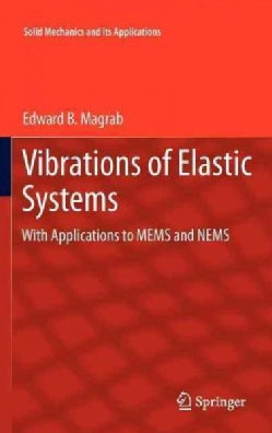 Vibrations of Elastic Systems: With Applications to MEMS and NEMS (Hardcover)
