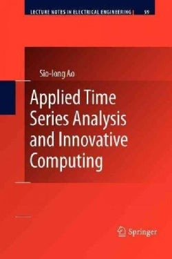 Applied Time Series Analysis and Innovative Computing (Paperback)