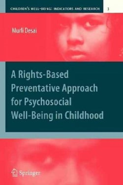 A Rights-Based Preventative Approach for Psychosocial Well-Being in Childhood (Paperback)