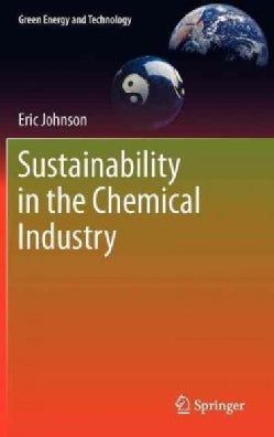 Sustainability in the Chemical Industry (Hardcover)