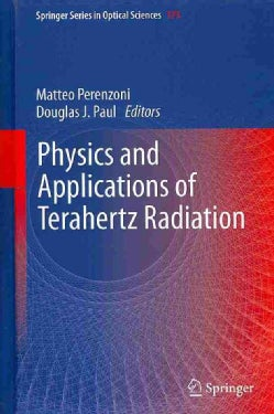 Physics and Applications of Terahertz Radiation (Hardcover)