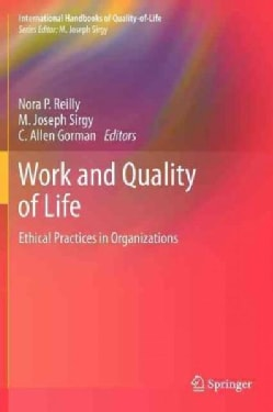 Work and Quality of Life: Ethical Practices in Organizations (Hardcover)