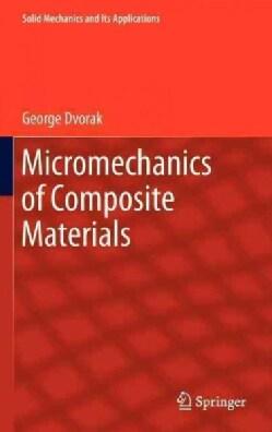 Micromechanics of Composite Materials (Hardcover)