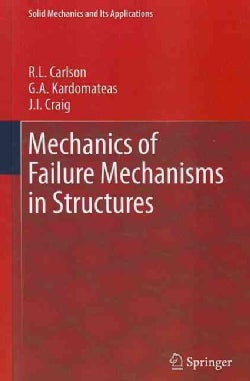Mechanics of Failure Mechanisms in Structures (Hardcover)