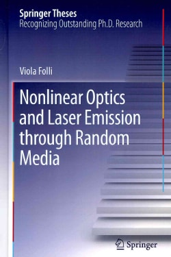 Nonlinear Optics and Laser Emission Through Random Media (Hardcover)