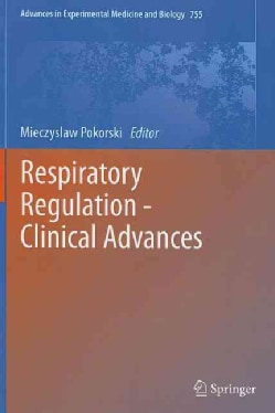 Respiratory Regulation - Clinical Advances (Hardcover)