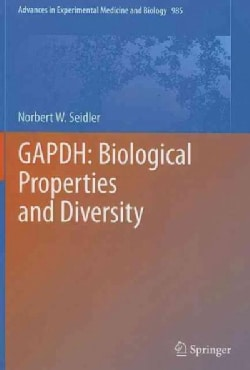 GAPDH: Biological Properties and Diversity (Hardcover)