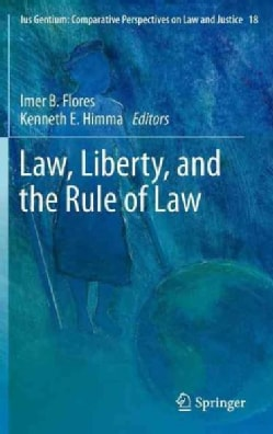 Law, Liberty, and the Rule of Law (Hardcover)