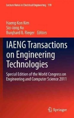 IAENG Transactions on Engineering Technologies: Special Edition of the World Congress on Engineering and Computer... (Hardcover)