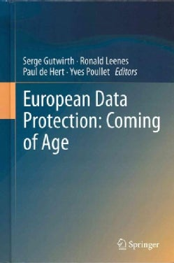 European Data Protection: Coming of Age (Hardcover)
