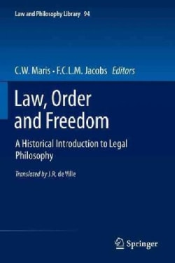 Law, Order and Freedom: A Historical Introduction to Legal Philosophy (Paperback)