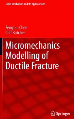 Micromechanics Modelling of Ductile Fracture (Hardcover)
