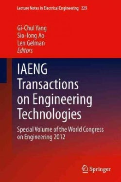 IAENG Transactions on Engineering Technologies: Special Volume of the World Congress on Engineering 2012 (Hardcover)