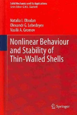 Nonlinear Behaviour and Stability of Thin-walled Shells (Hardcover)