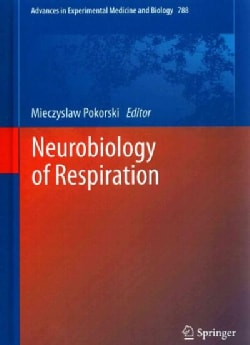Neurobiology of Respiration (Hardcover)